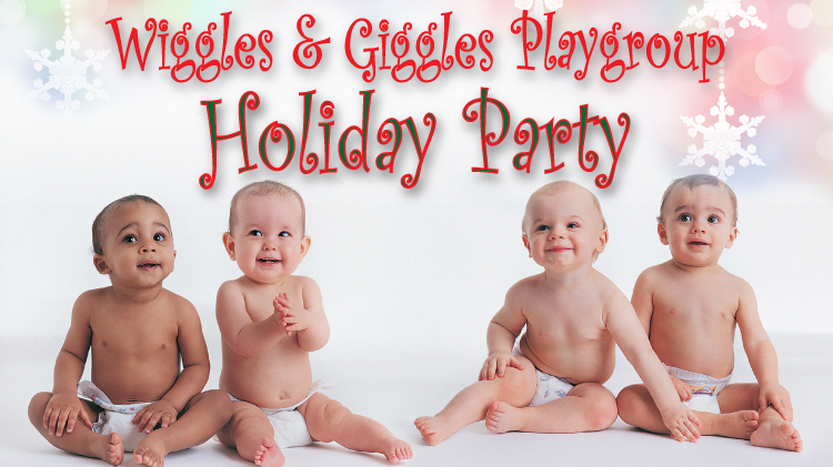 Wiggles & Giggles Holiday Party