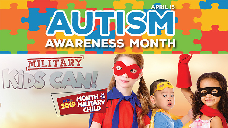 Autism Awareness & Month of the Military Child Kickoff